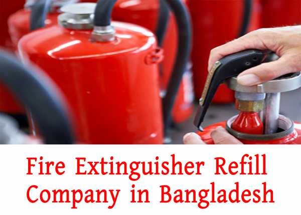 Fire Extinguisher Refill Company in Bangladesh
